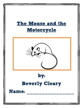 The Mouse and the Motorcycle-Vocabulary and a Variety of Reading Skill Questions