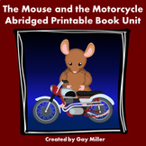 The Mouse and the Motorcycle [Abridged Version] Book Unit