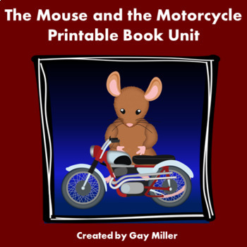 The Mouse and the Motorcycle [Beverly Cleary] Printable Book Unit