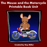 The Mouse and the Motorcycle Novel Study: vocabulary, comprehension, writing