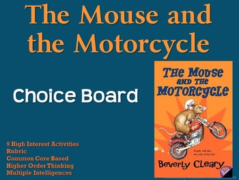 The Mouse and the Motorcycle Choice Board Novel Study Activities Book Project