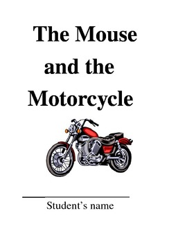 The Mouse and the Motorcycle Common Core Unit