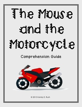 The Mouse and the Motorcycle Comprehension Guide