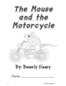 The Mouse and the Motorcycle Comprehensive Novel Study Common Core-Aligned