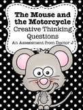 FREE The Mouse and the Motorcycle Creative Questions Assessment