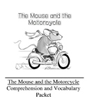 The Mouse and the Motorcycle Guided Reading Unit Level O