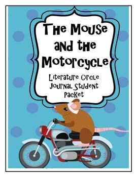 The Mouse and the Motorcycle Literature Circle Journal Stu