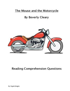 The Mouse and the Motorcycle Reading Comprehension Questions