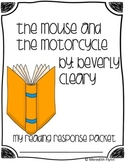 The Mouse and the Motorcycle Reading Response Packet