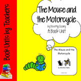 The Mouse and the Motorcycle by Beverly Cleary Book Unit