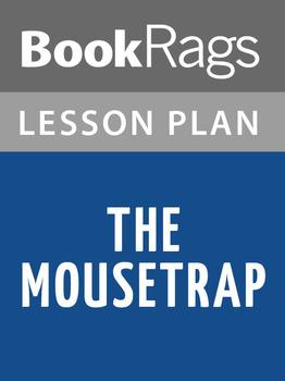 The Mousetrap Lesson Plans