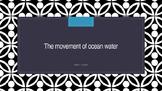 The Movement of Ocean Water