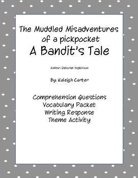 The Muddled Misadventures of a Pickpocket: A Bandit's Tale By: Deborah Hopkinson