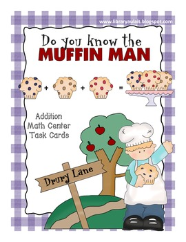 The Muffin Man Addition Center Task Cards