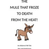The Mule That Froze to Death From the Heat