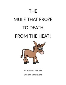 The Mule That Froze to Death in the Heat