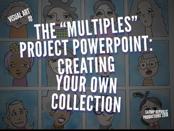 """The """"Multiples"""" Visual Art Assignment PowerPoint Introduction"""
