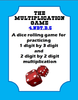 The Multiplication Dice Rolling Game: 4.NBT.B.5