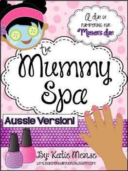 The Mummy Spa {An Aussie Version}