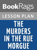 The Murders in the Rue Morgue Lesson Plans
