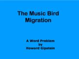 The Music Bird Migration