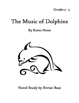 The Music of Dolphins Novel Unit