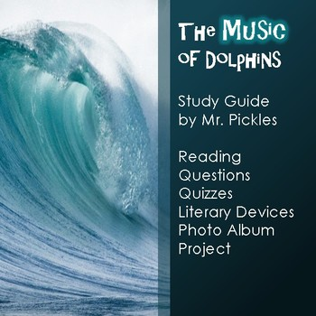 The Music of Dolphins lesson plans, study guide and reading questions