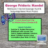 Music of George Handel - WebQuest & Music Composition | Distance Learning