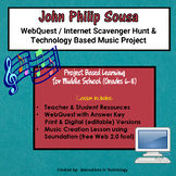 The Music of John Philip Sousa - WebQuest & Music Composition Project