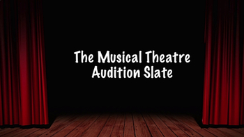 The Musical Theatre Slate