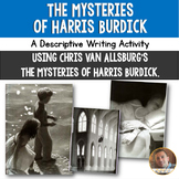The Mysteries of Harris Burdick, by Van Allsburg Descripti