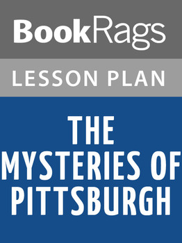 The Mysteries of Pittsburgh Lesson Plans