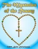 The Mysteries of the Rosary- Joyful, Glorious, Sorrowful,
