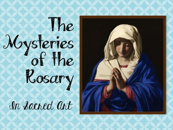 The Mysteries of the Rosary in Sacred Art
