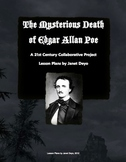 The Mysterious Death of Edgar Allan Poe- A 21st Century Collaborative Project