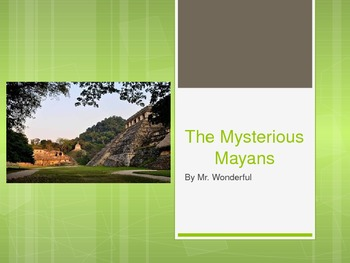 The Mysterious Mayans