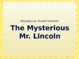 The Mysterious Mr. Lincoln by Russell Freedman