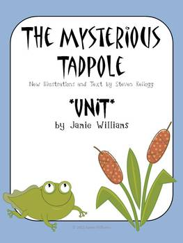The Mysterious Tadpole BOOK UNIT
