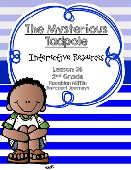 The Mysterious Tadpole Interactive Resources (Aligned with Journeys 2nd Grade)