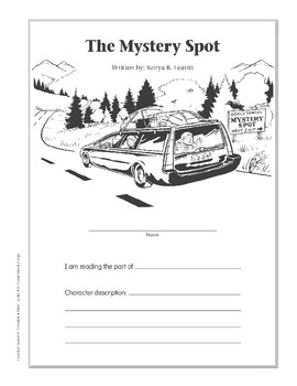 The Mystery Spot (Leveled Readers' Theater, Grade 6+)