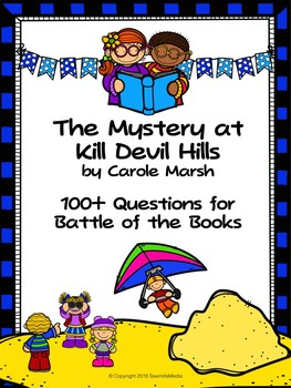 The Mystery at Kill Devil Hills - 100 Elementary Battle of the Books Questions