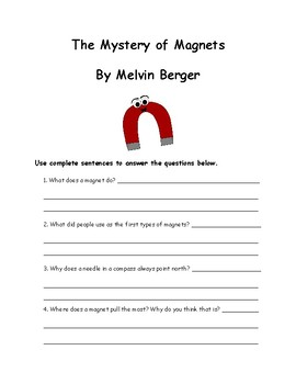 The Mystery of Magnets By Melvin Berger Comprehension Packet