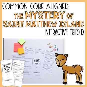 The Mystery of Saint Matthew Island Trifold Activity (Reading Street)