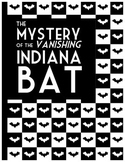 The Mystery of the Vanishing Indiana Bat