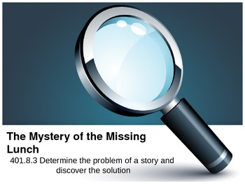 The Mystery of the Missing Lunch Power Point