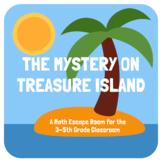 The Mystery on Treasure Island: A Math Escape Room for 3-5