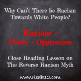The Myth of Reverse Racism: Close Reading