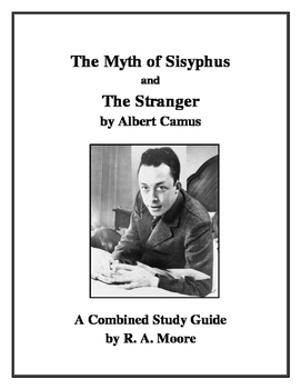 """""""The Myth of Sisyphus"""" and """"The Stranger"""" by Albert Camus: A Guide for Students"""