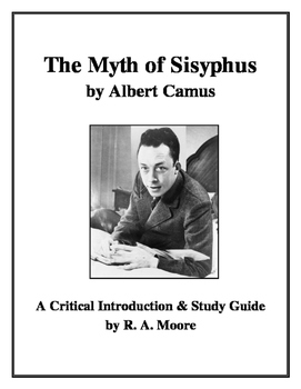 """""""The Myth of Sisyphus"""" by Albert Camus: Critical Introduction and Study Guide"""