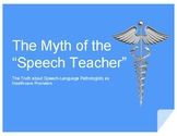 "The Myth of the ""Speech Teacher"": The Truth about Speech-Language Pathologists"